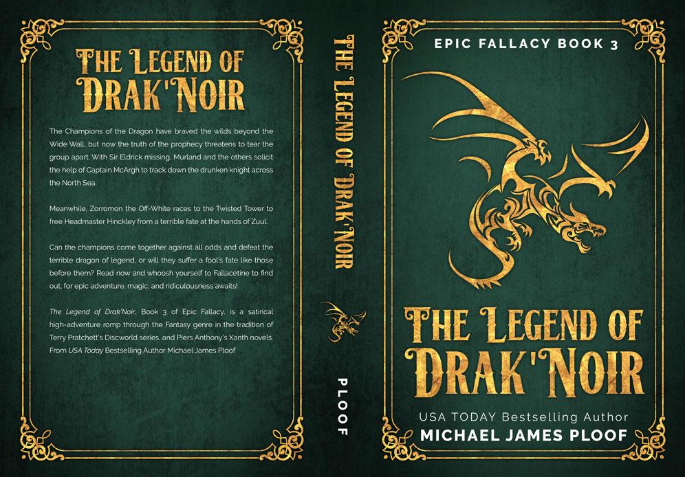 The Legend of Drak'Noir by Michael James Ploof