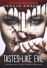 Tastes Like Evil – Horror Premade Book Cover For Sale @ Beetiful Book Covers