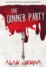 The Dinner Party – Horror Premade Book Cover For Sale @ Beetiful Book Covers