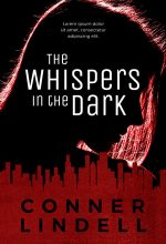 The Whispers In the Dark – Action / Thriller / Suspense Premade Book Cover For Sale @ Beetiful Book Covers