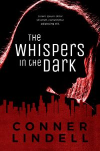 The Whispers In the Dark - Action / Thriller / Suspense Premade Book Cover For Sale @ Beetiful Book Covers