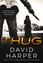 Thug – Thriller Premade Book Cover For Sale @ Beetiful Book Covers