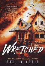 Wretched – Horror Book Cover For Sale @ Beetiful Book Covers