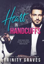 Heart In Handcuffs – Steamy Romance Premade Book Cover For Sale @ Beetiful Book Covers
