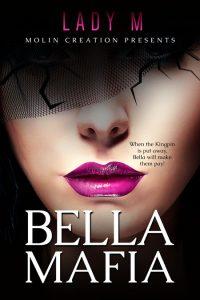 Bella Mafia by Lady M