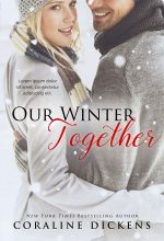 Our Winter Together – Winter Romance Premade Book Cover For Sale @ Beetiful Book Covers