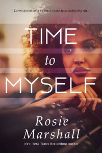 Time to Myself - African-American Women's Fiction Premade Book Cover For Sale @ Beetiful Book Covers