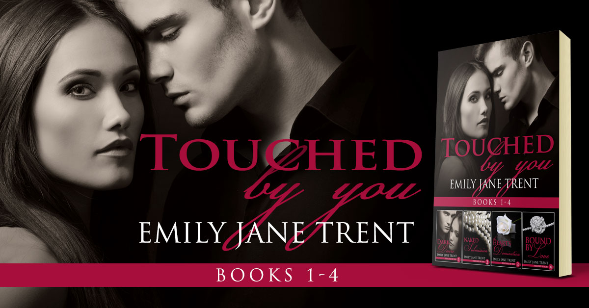 Showcase Spotlight: Touched By You: Books 1-4 by Emily Jane Trent