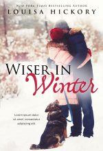 Wiser In Winter – Winter Romance Premade Book Cover For Sale @ Beetiful Book Covers