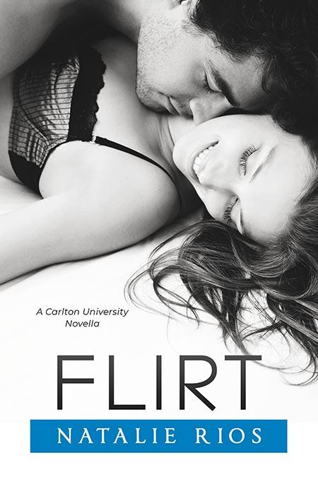 Flirt by Natalie Rios