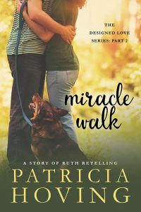 Miracle Walk by Patricia Hoving