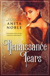 Renaissance Tears - Historical Premade Book Cover For Sale @ Beetiful Book Covers