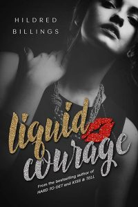 Liquid Courage by Hildred Billings