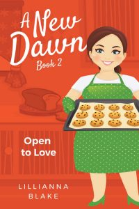 Open to Love (A New Dawn Book 2) by Lillianna Blake