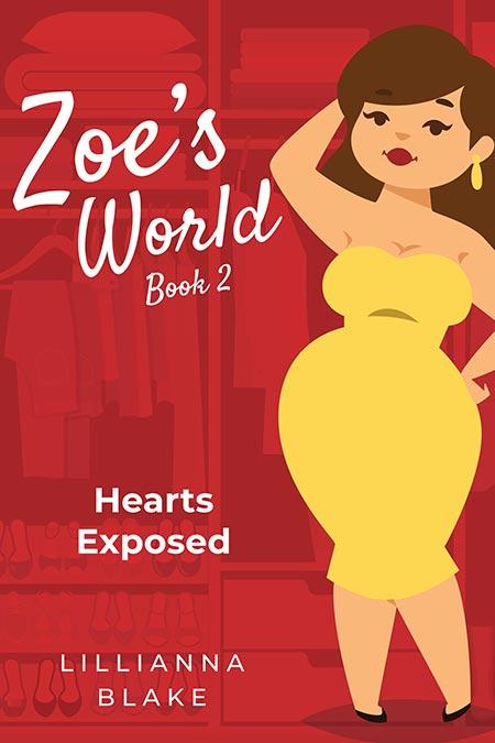 Hearts Exposed (Zoe's World Book 2) by Lillianna Blake