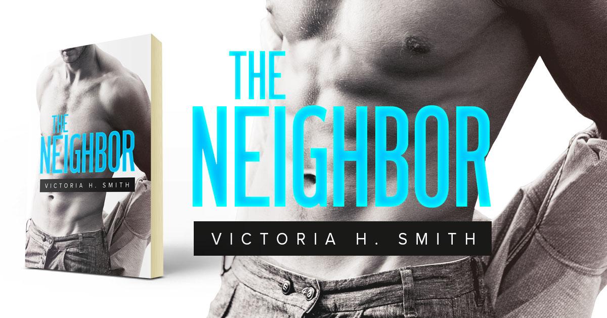 Showcase Spotlight: The Neighbor by Victoria H. Smith