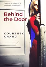 Behind the Door – Mystery / Thriller Premade Book Cover For Sale @ Beetiful Book Covers