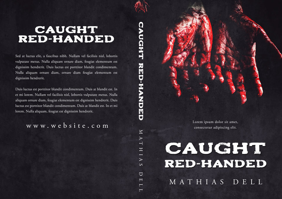 Caught Red-Handed - Horror / Thriller Premade Book Cover For Sale @ Beetiful Book Covers