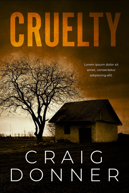 Cruelty - Horror Book Cover For Sale @ Beetiful Book Cover