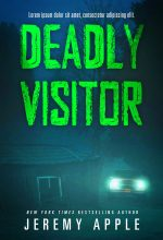 Deadly Visitor – Horror Book Cover For Sale @ Beetiful Book Covers