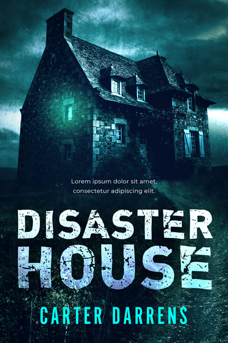 Disaster House - Horror / Thriller Premade Book Cover For Sale @ Beetiful Book Covers