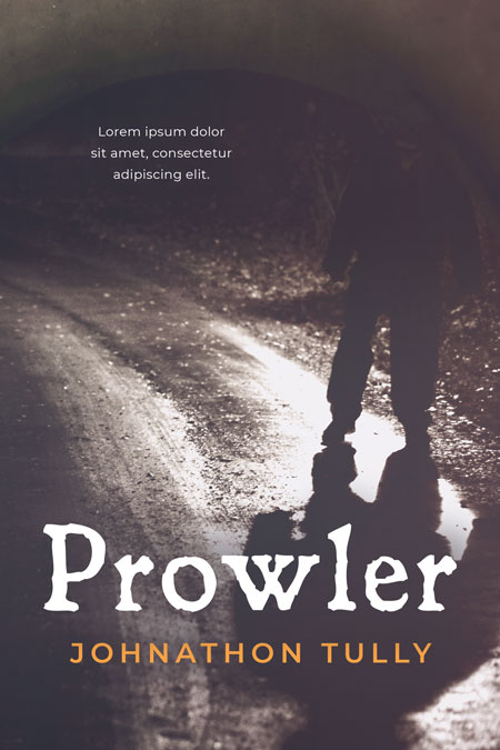 Prowler - Mystery / Thriller Premade / Predesigned Book Cover For Sale @ Beetiful Book Covers