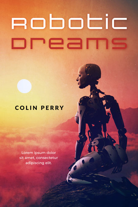 Robotic Dreams - Science Fiction Book Cover For Sale @ Beetiful Book Covers