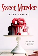 Sweet Murder – Cozy Mystery Premade / Predesigned Book Cover For Sale @ Beetiful Book Covers