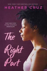 The Right Part - African-American Fiction Premade Book Cover For Sale @ Beetiful Book Covers