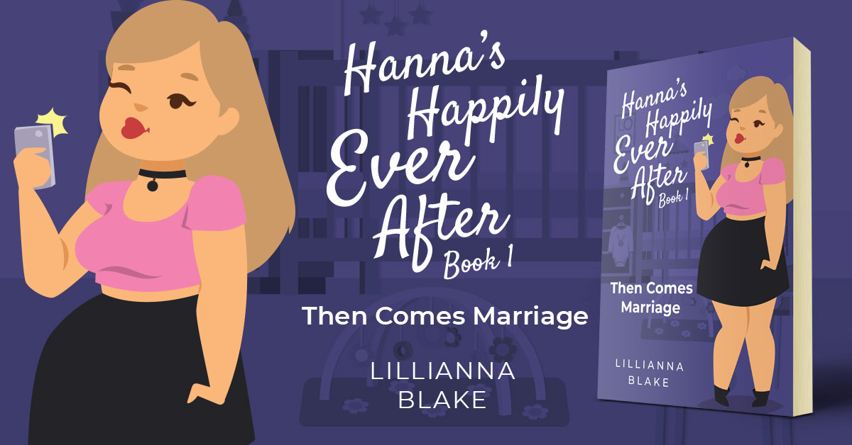 Showcase Spotlight: Then Comes Marriage by Lillianna Blake