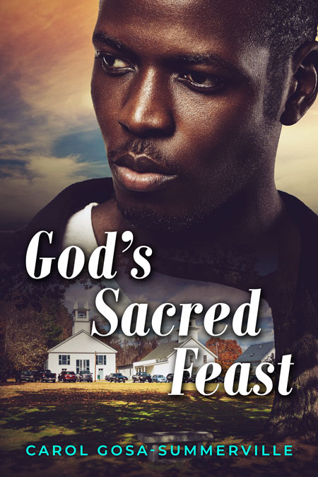 God's Sacred Feast by Carol Gosa-Summerville