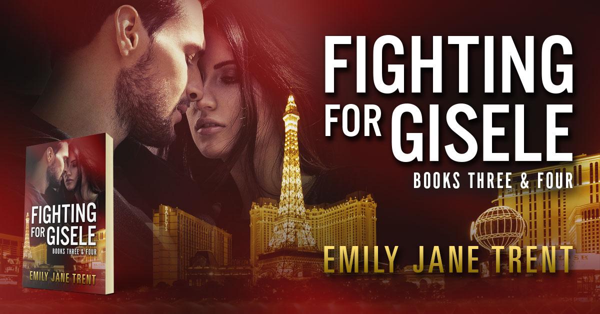 Showcase Spotlight: Fighting For Gisele (Books 3 & 4) by Emily Jane Trent