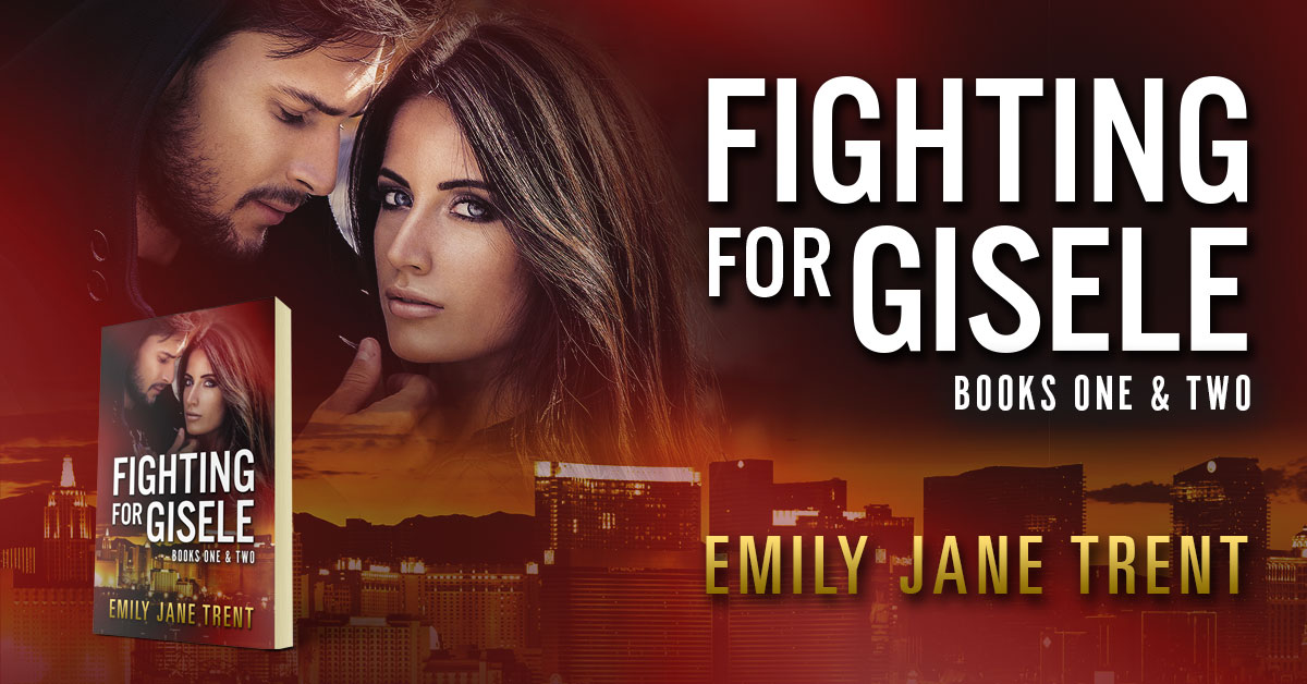 Showcase Spotlight: Fighting For Gisele (Books 1 & 2) by Emily Jane Trent
