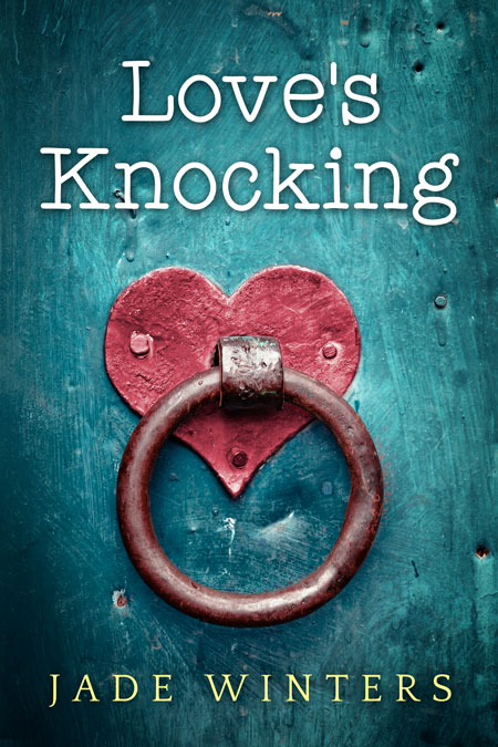 Love's Knocking by Jade Winters