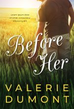 Before Her – Romance Premade Book Cover For Sale @ Beetiful Book Covers