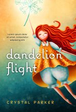 Dandelion Flight – Children's / Juvenile Fiction Premade / Predesigned Book Cover For Sale @ Beetiful Book Covers