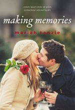 Making Memorires – Contemporary Romance Premade Book Cover For Sale @ Beetiful Book Covers