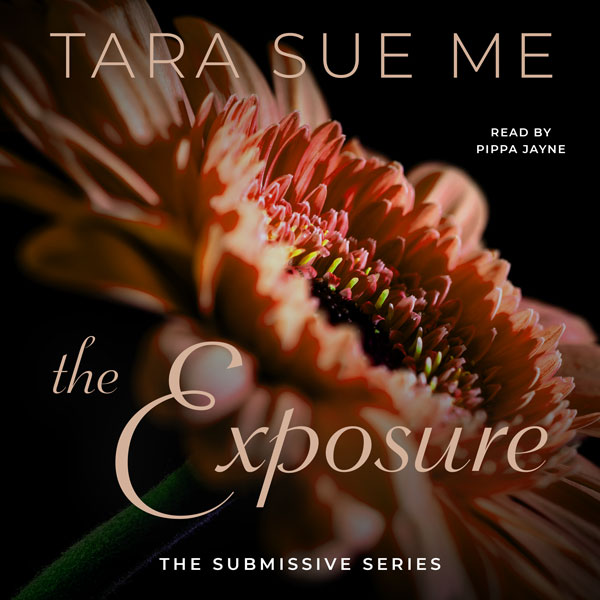 The Exposure by Tara Sue Me