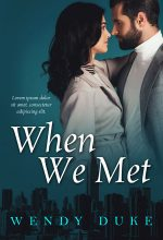 When We Met – Romance Premade Book Cover For Sale @ Beetiful Book Covers