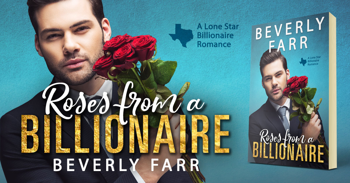 Showcase Spotlight: Roses From a Billionaire by Beverly Farr