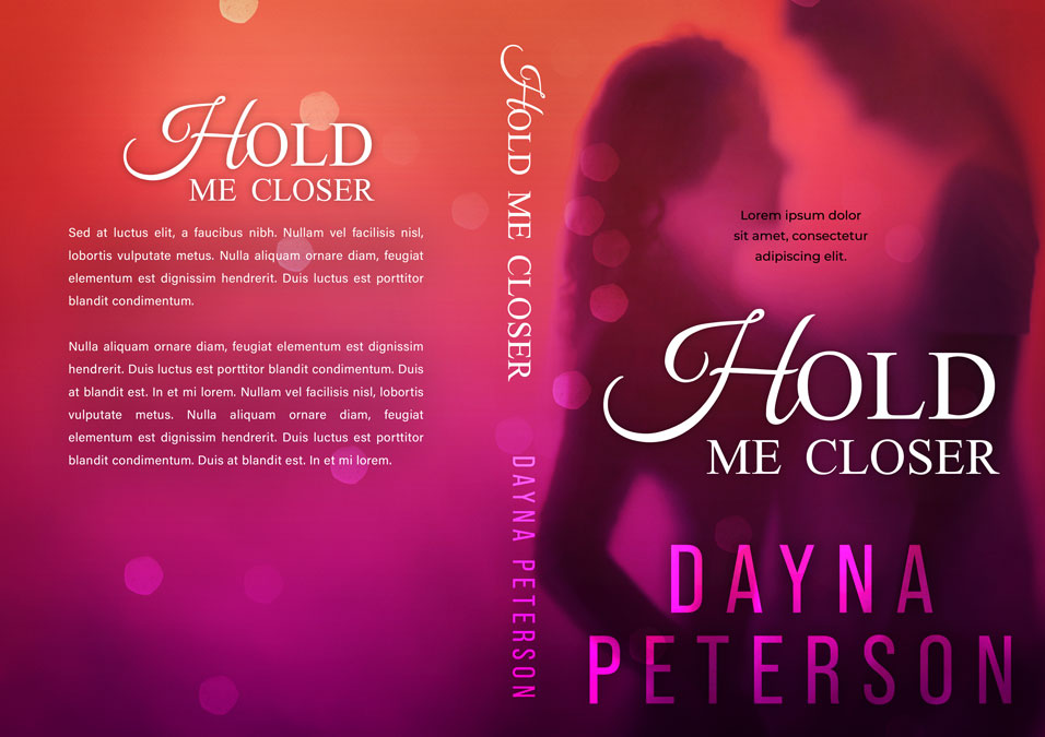 Hold Me Closer - Romance Premade Book Cover For Sale @ Beetiful Book Covers