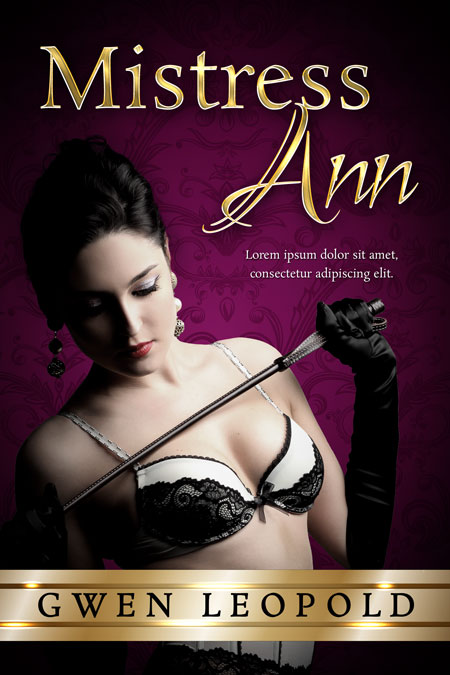 Mistress Ann - Erotic Romance / Erotica Premade Book Cover For Sale @ Beetiful Book Covers