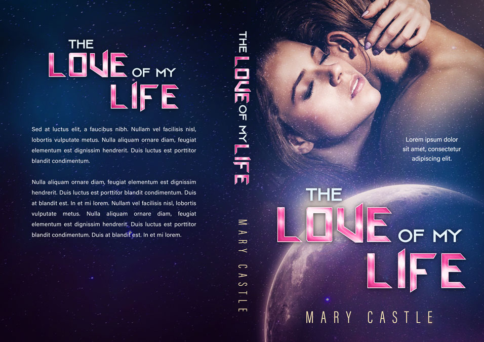 The Love Of My Life - Science-Fiction Romance Premade Book Cover For Sale @ Beetiful Book Covers