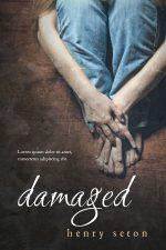 Damaged – Psychological Thriller Book Cover For Sale