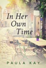 In Her Own Time by Paula Kay