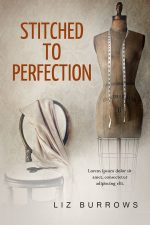 Stitched To Perfection – Womane's Fiction Book Cover For Sale