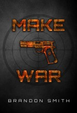 Make War – Action Book Cover For Sale