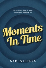 Moments In Time – Typography Book Cover For Sale