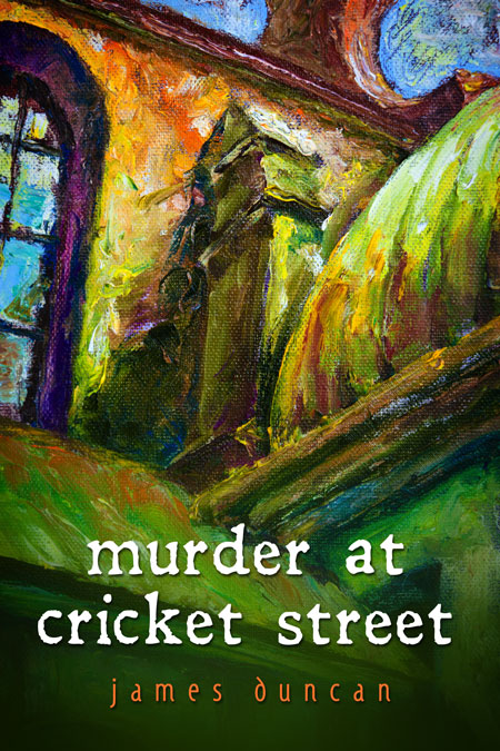Murder At Cricket Street – Cozy Mystery Book Cover For Sale
