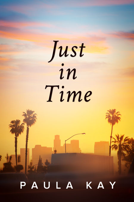 Just in Time by Paula Kay